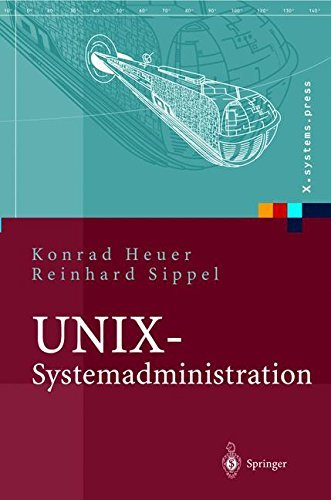 UNIX-Systemadministration: Linux, Solaris, AIX, FreeBSD, Tru64-UNIX (X.systems.press)
