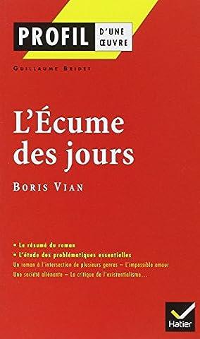 La France De Profil - Profil d'une oeuvre : L'écume des jours,