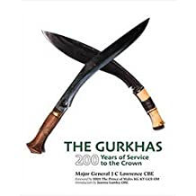 The Gurkhas: 200 Years of Service to the Crown
