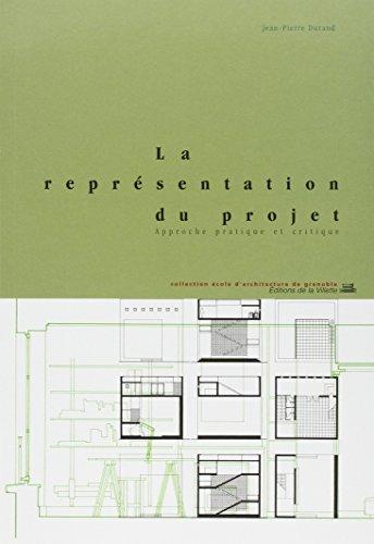 La Représentation du projet : Approche pratique et critique par Jean-Pierre Durand