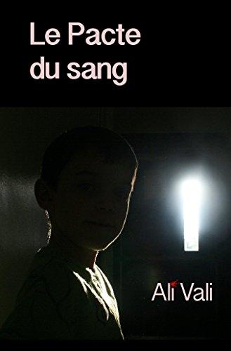 Le Pacte du sang par Ali VALI