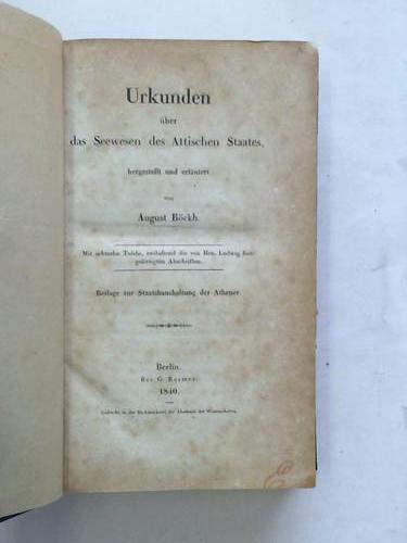 Urkunden über das Seewesen des Attischen Staates