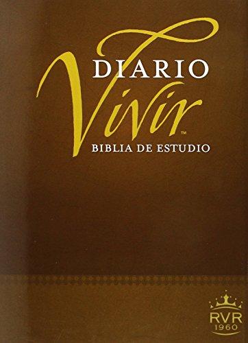Holy Bible: Biblia De Estudio Diario Vivir Rv60 / Reina Valera Study Bible (Life Application Study Bible: Rv60)
