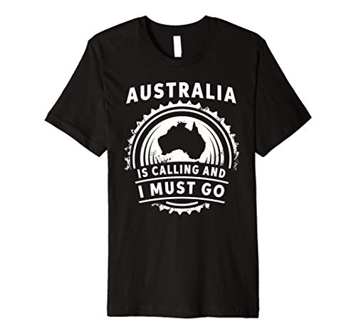 Australien is Calling I Must Go Go-T-Shirt (T-shirt Damen Australien)