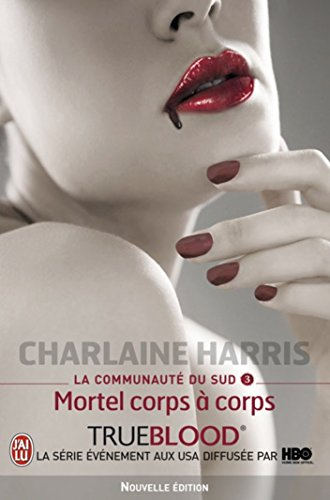 la-communaut-du-sud-tome-3-mortel-corps--corps