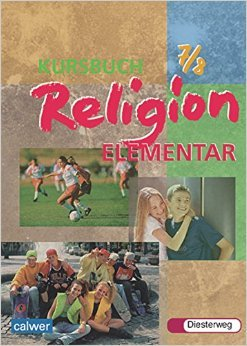 Kursbuch Religion Elementar: Schülerband 7 / 8 ( 7. April 2004 )