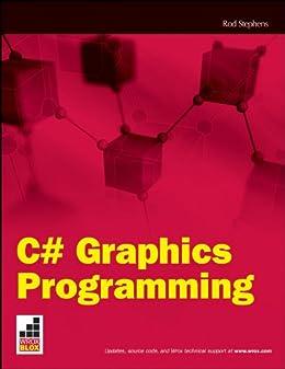 C# Graphics Programming (Wrox Blox) by [Stephens, Rod]