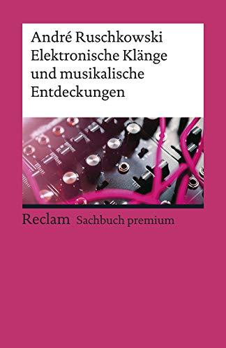 Elektronische Klänge und musikalische Entdeckungen (Reclams Universal-Bibliothek) - Audio-entdeckung