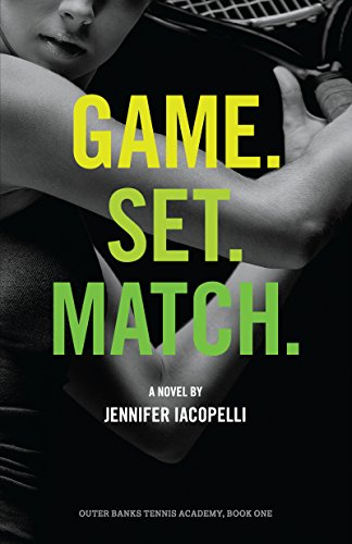 Game. Set. Match. (Outer Banks Tennis Academy Book 1) (English Edition)