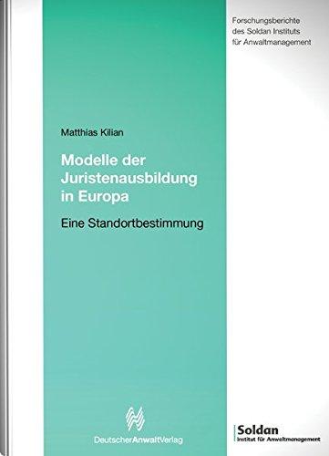 Modelle der Juristenausbildung in Europa: Studien Stiftung zur Juristenausbildung, Band 2