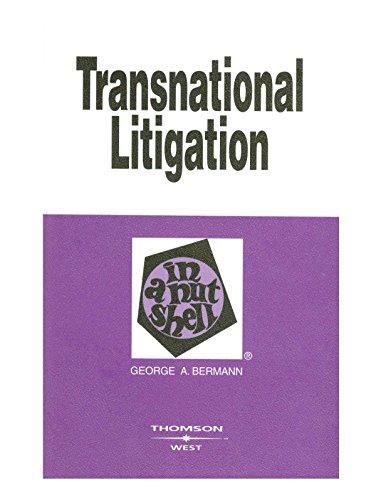 Transnational Litigation In a Nutshell (Nutshells) por George Bermann