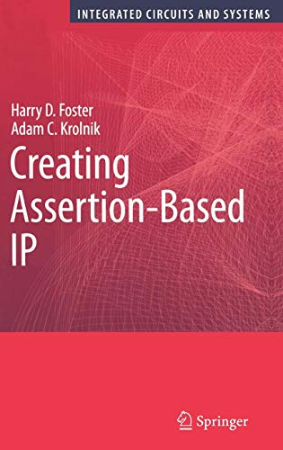 Adam Schaltung (Creating Assertion-Based IP (Integrated Circuits and Systems))