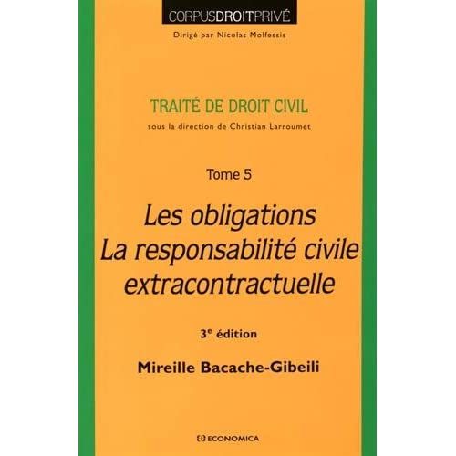 Les obligations, la responsabilité civile extracontractuelle, 3e éd.