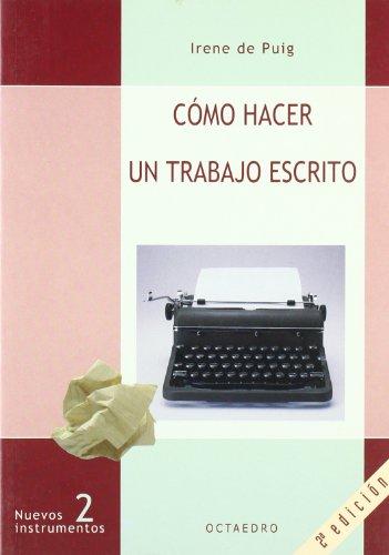 Descargar Libro Cómo hacer un trabajo escrito (Nuevos Instrumentos) de Irene de Puig  i Oliver
