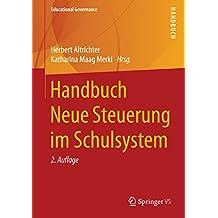Handbuch Neue Steuerung im Schulsystem (Educational Governance)
