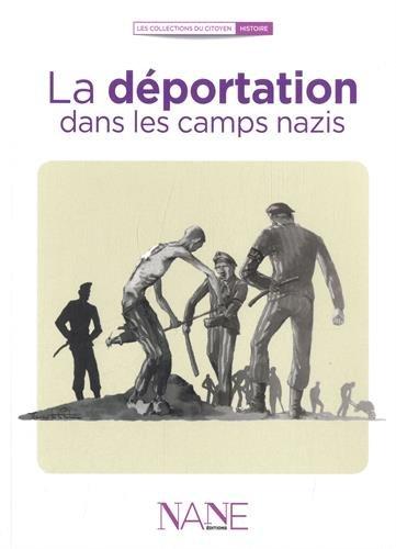 La déportation dans les camps nazis par Agnès Triebel