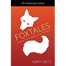 FoxTales: Behind the Scenes at Fox Software (English Edition)