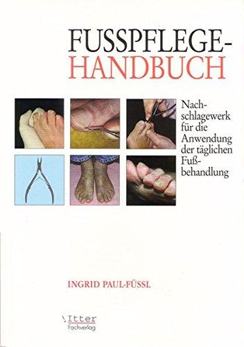 fusspflege-handbuch-nachschlagewerk-fur-die-anwendung-der-taglichen-fussbehandlung