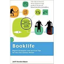 [(Booklife - Digital Strategies and Survival Tips for the 21st Century Writer)] [Author: Jeff Vandermeer] published on (July, 2010)
