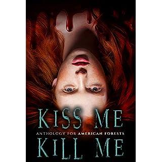 Kiss Me, Kill Me: A Dark Anthology (English Edition)