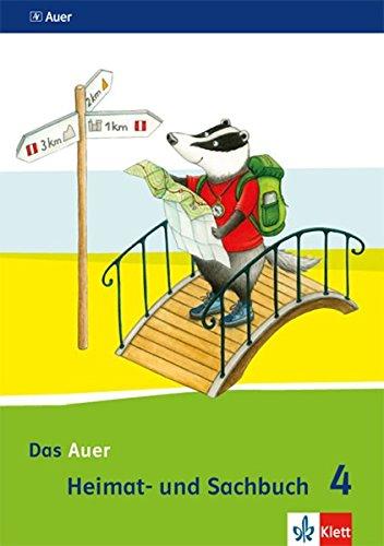 Das Auer Heimat- und Sachbuch 4. Ausgabe Bayern: Schülerbuch Klasse 4 (Das Auer Heimat- und Sachbuch. Ausgabe für Bayern ab 2014)