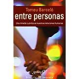 Entre personas: Una mirada cuántica a nuestras relaciones humanas (Serendipity)