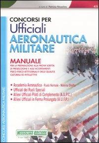 Concorsi per ufficiali aeronautica militare. Manuale