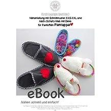 Pantappa Nähanleitung mit Schnittmuster auf CD für Hausschuhe, Pantoffeln, Latschen in Gr. XXS-XXL Schuhe