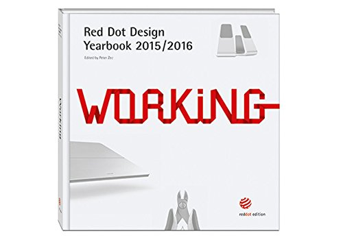 Working 2015/2016: Red Dot Design Yearbook 2015/2016