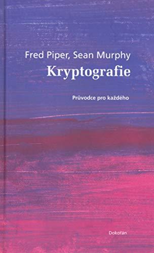 Kryptografie: Průvodce pro každého (2006)