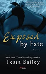 Exposed by Fate by Tessa Bailey (2014-10-12)