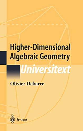 Higher-Dimensional Algebraic Geometry (Universitext)