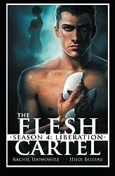 The Flesh Cartel, Season 4: Liberation (Volume 4) by Rachel Haimowitz (2014-02-09)