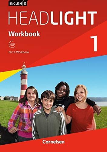 Mit Audio (English G Headlight - Allgemeine Ausgabe / Band 1: 5. Schuljahr - Workbook mit Audio-Materialien)