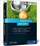 Disposition mit SAP: Funktionen und Customizing in SAP ERP und SAP SCM (SAP APO) (SAP PRESS) ( 25. August 2014 )