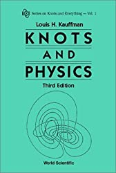 Knots and Physics (Series on Knots & Everything) by Louis H. Kauffman (2001-07-26)