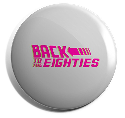 Back to the Eighties Badge Pin 25mm