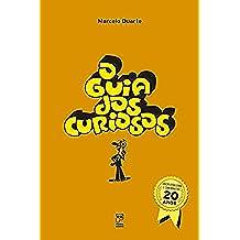 O guia dos curiosos - 20 anos (Portuguese Edition)