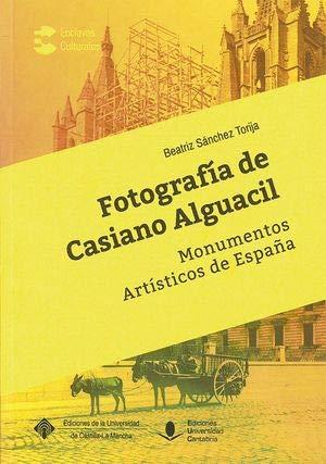 FOTOGRAFÍA DE CASIANO ALGUACIL (Enclaves Culturales)