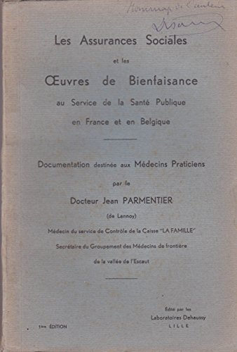 Les assurances sociales et les oeuvres de bienfaisance au service de la santé publique en France et en Belgique par Jean Parmentier