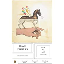 How We Are Hungry by Dave Eggers (2006-02-23)