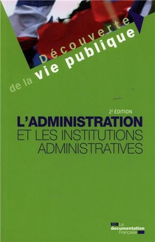 L'administration et les institutions administratives - 2e édition