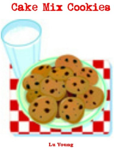 sy Homemade Cookies from a Cake Mix (English Edition) (Cake Mix Cookies)