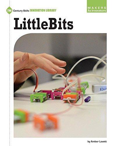 Portada del libro Littlebits (21st Century Skills Innovation Library: Makers as Innovators) by Amber Lovett (2016-08-01)