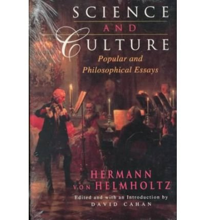 [( Science and Culture: Popular and Philosophical Essays )] [by: Hermann Ludwig Ferdinand Von Helmholtz] [Oct-1995]
