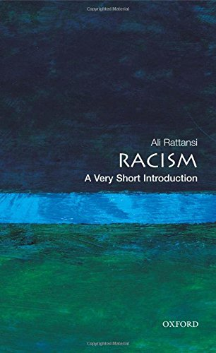 Racism: A Very Short Introduction (Very Short Introductions)