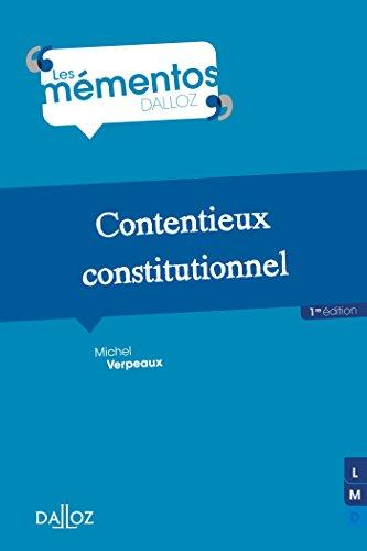 Contentieux constitutionnel - 1re édition