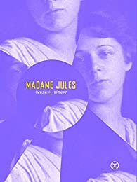 Madame Jules par Emmanuel Régniez