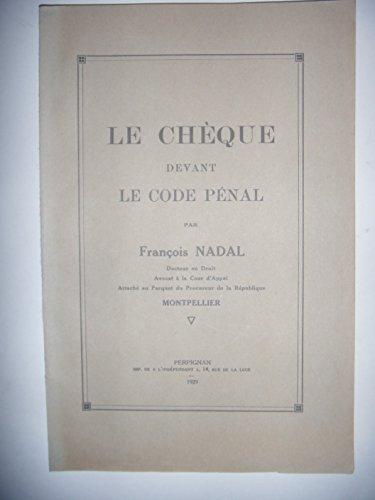 Droit Languedoc: Nadal: Le chèque devant le code pénal, 1929, envoi BE