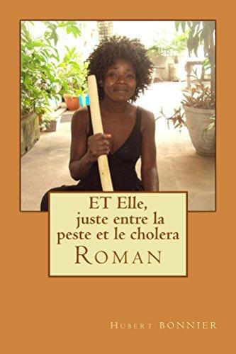 Couverture du livre ET Elle, juste entre la peste et le cholera